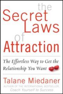 Foto Cover di Secret Laws of Attraction, Ebook inglese di Talane Miedaner, edito da McGraw-Hill Education