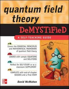 Quantum Field Theory Demystified - David McMahon - cover