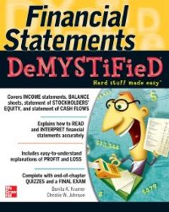 Ebook in inglese Financial Statements Demystified: A Self-Teaching Guide Johnson, Christie , Kramer, Bonita
