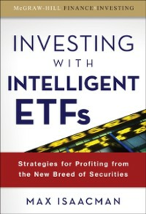 Ebook in inglese Investing with Intelligent ETFs: Strategies for Profiting from the New Breed of Securities Isaacman, Max