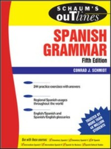 Ebook in inglese Schaum's Outline of Spanish Grammar, 5ed Schmitt, Conrad
