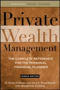 Ebook in inglese Private Wealth Management: The Complete Reference for the Personal Financial Planner Hallman, G. Victor , Rosenbloom, Jerry