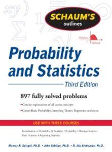 Ebook in inglese Schaum's Outline of Probability and Statistics, 3/E Schiller, John , Spiegel, Murray , Srinivasan, R. Alu