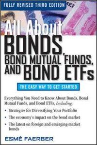 Foto Cover di All About Bonds, Bond Mutual Funds, and Bond ETFs, 3rd Edition, Ebook inglese di Esme Faerber, edito da McGraw-Hill Education