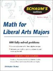 Schaum's Outline of Mathematics for Liberal Arts Majors - Christopher Thomas - cover