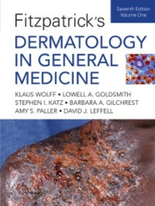 Ebook in inglese Fitzpatrick's Dermatology In General Medicine, Seventh Edition: Two Volumes Gilchrest, Barbara A. , Goldsmith, Lowell A , Katz, Stephen I. , Leffell, David J.