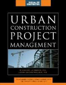 Urban Construction Project Management (McGraw-Hill Construction Series) - Lambeck,John Eschemuller - cover