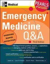Emergency Medicine Q&A: Pearls of Wisdom, Third Edition