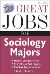 Great Jobs for Sociology Majors - Stephen E. Lambert - cover