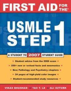 Foto Cover di First Aid for the USMLE Step 1: 2007, Ebook inglese di Vikas Bhushan,Tao Le, edito da McGraw-Hill Education