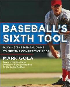 Baseball's Sixth Tool - Mark Gola - cover