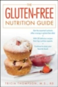 Foto Cover di Gluten-Free Nutrition Guide, Ebook inglese di Tricia Thompson, edito da McGraw-Hill Education