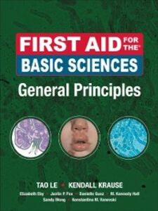 Ebook in inglese First Aid for the Basic Sciences, General Principles Krause, Kendall , Le, Tao