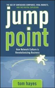 Jump Point: How Network Culture is Revolutionizing Business - Tom Hayes - cover