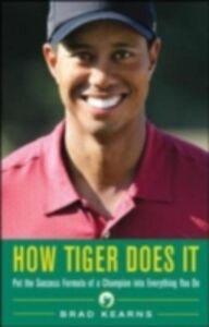Ebook in inglese How Tiger Does It Kearns, Brad