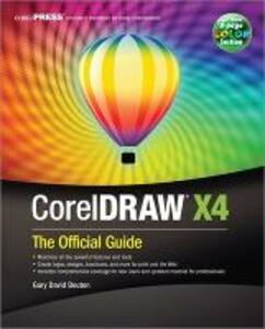 CorelDRAW (R) X4: The Official Guide - Steve Bain,Gary David Bouton - cover