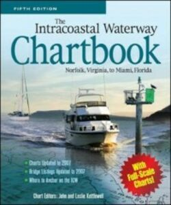 Ebook in inglese Intracoastal Waterway Chartbook, Norfolk, Virginia, to Miami, Florida Kettlewell, John