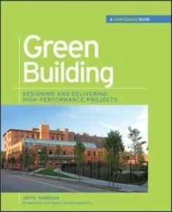 Foto Cover di Green Building Through Integrated Design (GreenSource Books), Ebook inglese di Jerry Yudelson, edito da McGraw-Hill Education