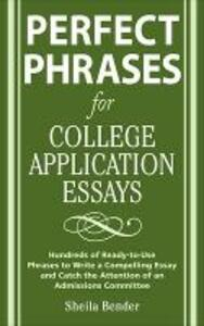 Perfect Phrases for College Application Essays - Sheila Sidney Bender - cover