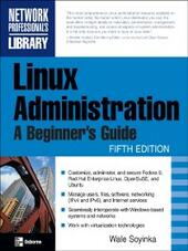 Linux Administration: A Beginner's Guide, Fifth Edition