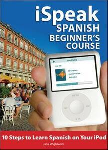 iSpeak Spanish Beginner's Course (MP3 CD+ Guide) - Jane Wightwick - cover
