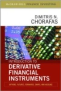 Ebook in inglese Introduction to Derivative Financial Instruments: Bonds, Swaps, Options, and Hedging Chorafas, Dimitris