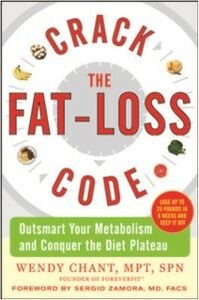 Ebook in inglese Crack the Fat-Loss Code: Outsmart Your Metabolism and Conquer the Diet Plateau Chant, Wendy