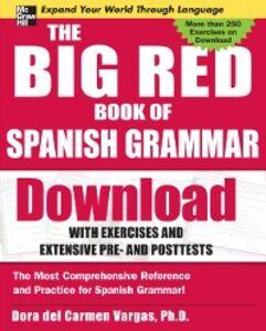 Ebook in inglese Big Red Book of Spanish Grammar Vargas, Dora del Carmen