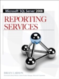 Ebook in inglese Microsoft SQL Server 2008 Reporting Services Larson, Brian