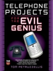 Ebook in inglese Telephone Projects for the Evil Genius Petruzzellis, Thomas