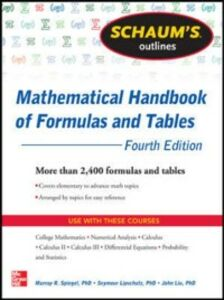 Ebook in inglese Schaum's Outline of Mathematical Handbook of Formulas and Tables, 3ed Lipschutz, Seymour , Liu, John , Spiegel, Murray