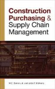 CONSTRUCTION PURCHASING & SUPPLY CHAIN MANAGEMENT - W. C. Benton,Linda McHenry - cover