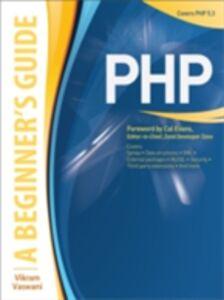 Ebook in inglese PHP: A BEGINNER'S GUIDE Vaswani, Vikram
