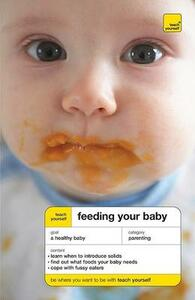 Teach Yourself Feeding Your Baby - Judy More - cover