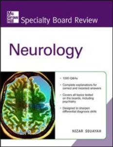 Foto Cover di McGraw-Hill Specialty Board Review Neurology, Second Edition, Ebook inglese di Nizar Souayah, edito da McGraw-Hill Education