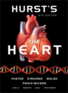 Ebook in inglese Hurst's the Heart, 12th Edition Fuster, Valentin , O'Rourke, Robert A. , Poole-Wilson, Philip , Walsh, Richard