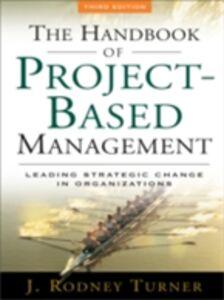 Ebook in inglese Handbook of Project-based Management Turner, J. Rodney