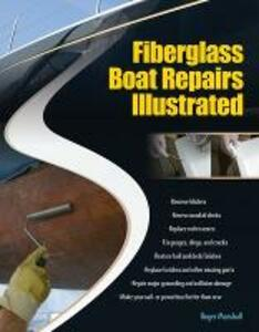 Fiberglass Boat Repairs Illustrated - Roger Marshall - cover
