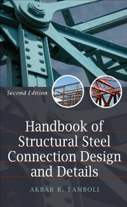 Ebook in inglese Handbook of Steel Connection Design and Details Tamboli, Akbar R.