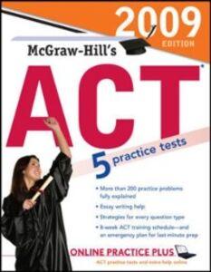 Foto Cover di McGraw-Hill's ACT, 2009 Edition, Ebook inglese di Steven W. Dulan, edito da McGraw-Hill Education