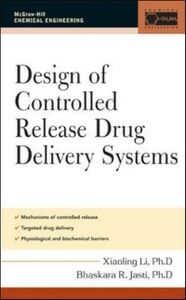 Foto Cover di Design of Controlled Release Drug Delivery Systems, Ebook inglese di Xiaoling Li, edito da McGraw-Hill Education