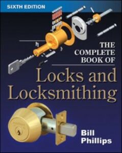 Ebook in inglese Complete Book of Locks and Locksmithing Phillips, Bill