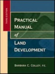 Ebook in inglese Practical Manual of Land Development Colley, Barbara