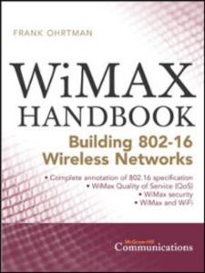 Ebook in inglese WiMAX Handbook Ohrtman, Frank