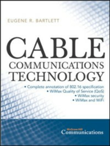 Ebook in inglese Cable Communications Technology Bartlett, Eugene
