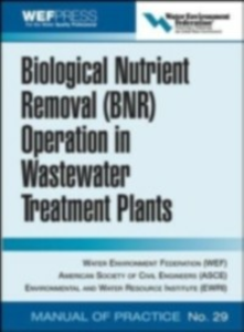 Ebook in inglese Biological Nutrient Removal (BNR) Operation in Wastewater Treatment Plants Federation, Water Environment