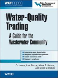 Foto Cover di Water-Quality Trading, Ebook inglese di AA.VV edito da McGraw-Hill Education