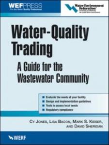 Ebook in inglese Water-Quality Trading Bacon, Lisa , Jones, Cy , Kieser, Mark , Sheridan, David