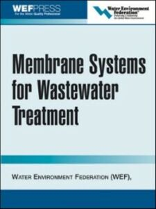 Ebook in inglese Membrane Systems for Wastewater Treatment Federation, Water Environment