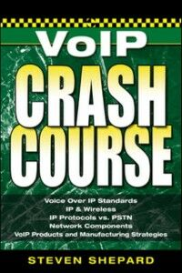 Ebook in inglese Voice Over IP Crash Course Shepard, Steven